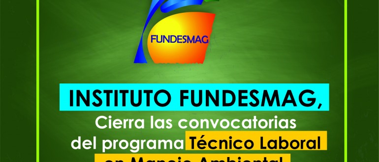 cierre de convocatorias instituto fundesmag