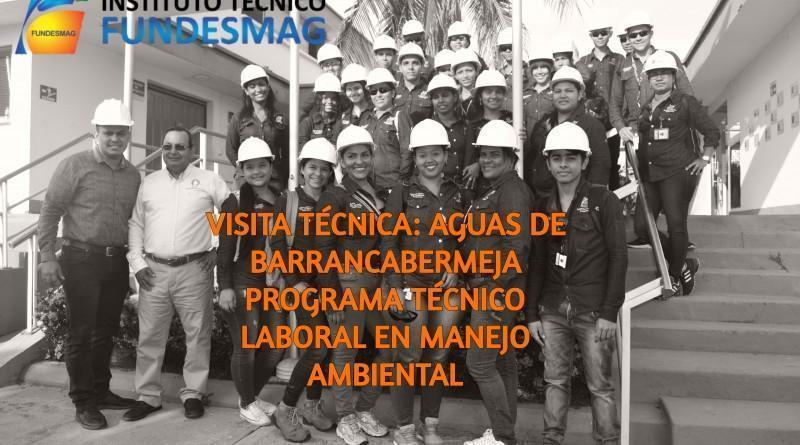 SALIDA TÉCNICA MANEJO AMBIENTAL: Aguas de Barrancabermeja 2018